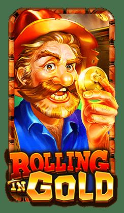 รีวิวเกมสล็อต Rolling in Gold